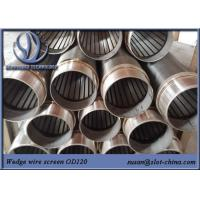 Water Treatment Johnson Screen Wedge Wire Stainless Steel Slot Tube Water Well Screen Manufactures